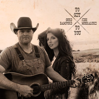 Gord Bamford - To Get To You (feat. Jess Moskaluke)