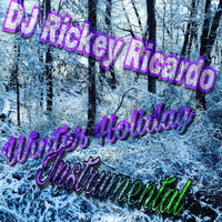 DJ Rickey Ricardo / - Winter Holiday (Instrumental)