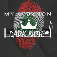 DARK NOTE BAND, Anthony Nemnoum, Saiid Zeidan / - My Lebanon