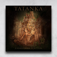 Tatanka - Conquering Survival (Extended Version)