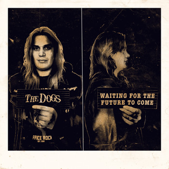 The Dogs - Waiting for the Future to Come (Explicit)