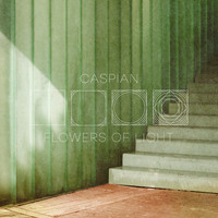 Caspian - Flowers Of Light