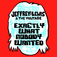 Jeffrey Lewis - Exactly What Nobody Wanted