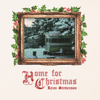 Ryan Stevenson - Home for Christmas / This Christmas Eve