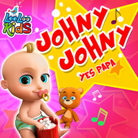 LooLoo Kids - Johny Johny Yes Papa