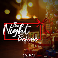 Astral - The Night Before