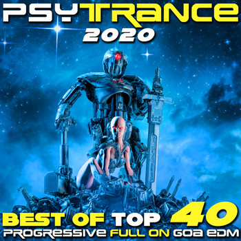 Various Artists - Psy Trance 2020 Best of Top 40 Progressive Fullon Goa EDM