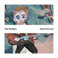 The Slingers / - Heart and Soul