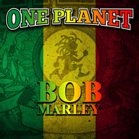 One Planet / - Bob Marley