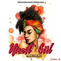 Fred Locks - Nicest Girl