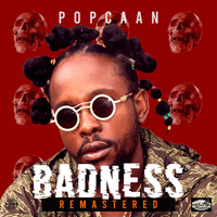 Popcaan - Badness (Remastered) (Explicit)