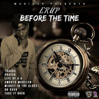Erup - Before The Time (Explicit)