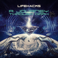 LifeHacks - A Journey Through Dark