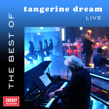 Tangerine Dream - The Best of Tangerine Dream Live