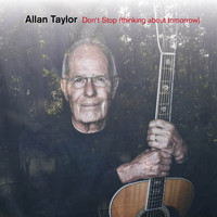 Allan Taylor - Don't Stop (Thinking About Tomorrow)