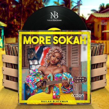 Nailah Blackman - More Sokah