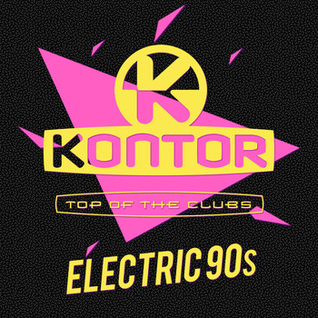 Various Artists - Kontor Top of the Clubs - Electric 90s (Explicit)