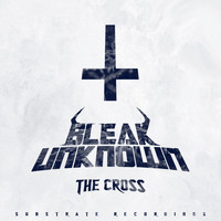 Bleak Unknown - The Cross