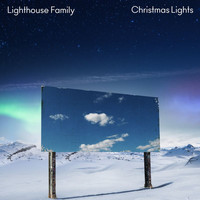 Lighthouse Family - Christmas Lights