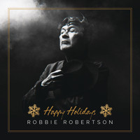 Robbie Robertson - Happy Holidays