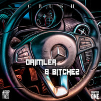 Crush - Daimler & Bitchez (Explicit)