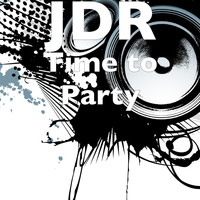 JDR - Time to Party