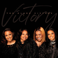 The Clark Sisters - Victory