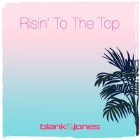 Blank & Jones - Risin' to the Top