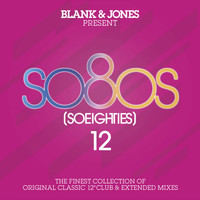 Blank & Jones - So80S (So Eighties), Vol. 12 (Presented by Blank & Jones)