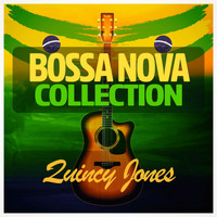 Quincy Jones - Bossa Nova Collection