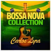 Carlos Lyra - Bossa Nova Collection