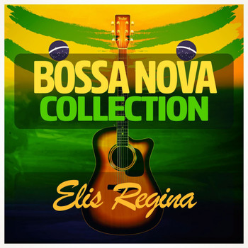 Elis Regina - Bossa Nova Collection