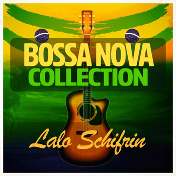 Lalo Schifrin - Bossa Nova Collection
