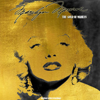 Marilyn Monroe - The Gold of Marilyn (Original Artist Recordings)