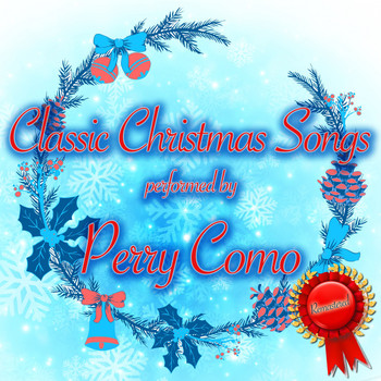 Perry Como - Classic Christmas Songs