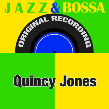 Quincy Jones - Jazz & Bossa (Original Recording)