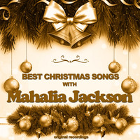 Mahalia Jackson - Best Christmas Songs