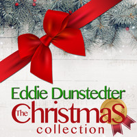 Eddie Dunstedter - The Christmas Collection