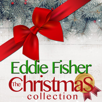 Eddie Fisher - The Christmas Collection