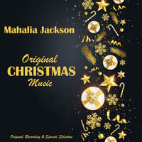 Mahalia Jackson - Original Christmas Music (Original Recording & Special Selection) (Original Recording & Special Selection)