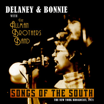 Delaney & Bonnie - Songs from the South (Live 1971)