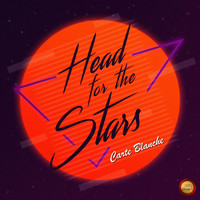 Carte Blanche - Head for the Stars