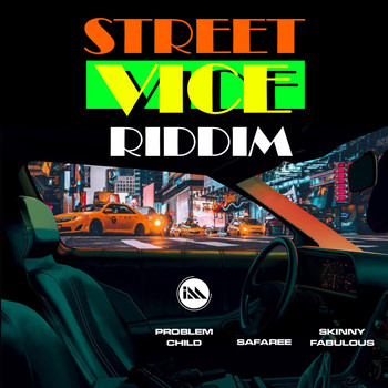 Skinny Fabulous, Problem Child, Infamous Muzic - Street Vice Riddim (Explicit)