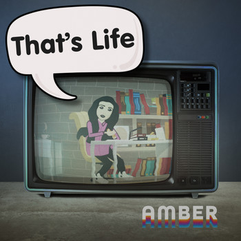 Amber - That's Life
