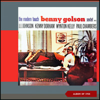 Benny Golson Sextet - The Modern Touch (Album of 1958)