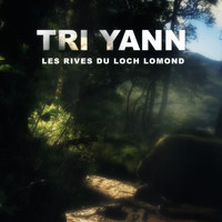 Tri Yann - Les rives du Loch Lomond