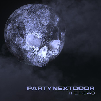 PARTYNEXTDOOR - The News