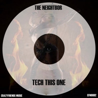 The Neightbor - Tech This One