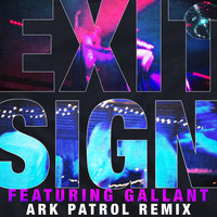 The Knocks - Exit Sign (feat. Gallant) (Ark Patrol Remix)