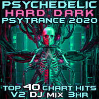 Goa Doc - Psychedelic Hard Dark Trance 2020 Chart Hits, Vol. 2